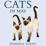 Cats in May (Unabridged) Audiobook, by Doreen Tovey