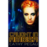 Caught in Amber (Unabridged) Audiobook, by Cathy Pegau