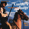 Caulders Badge (Unabridged), by Will C. Knott