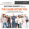 The Cause Within You: Finding the one great thing you were created to be in this world (Unabridged), by Matthew Barnett