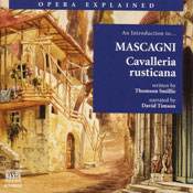 Cavalleria rusticana: Opera Explained Audiobook, by Thomson Smillie