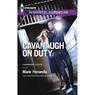Cavanaugh on Duty (Unabridged), by Marie Ferrarella