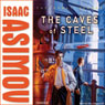 The Caves of Steel (Unabridged) Audiobook, by Isaac Asimov