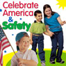 Celebrate America and Safety Audiobook, by Twin Sisters
