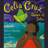 Celia Cruz, Queen of Salsa (Unabridged), by Veronica Chambers