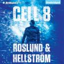 Cell 8 (Unabridged), by Anders Roslund