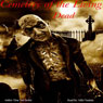 Cemetery of the Living Dead (Unabridged) Audiobook, by Drac Von Stoller