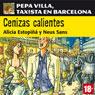 Cenizas calientes: Pepa Villa, taxista en Barcelona (Villa Pepa, a taxi driver in Barcelona) (Unabridged) Audiobook, by Alicia Estopina