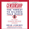 Censorship: The Threat to Silence Talk Radio (Unabridged) Audiobook, by Brian Jennings