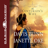 The Centurions Wife: Acts of Faith Audiobook, by Janette Oke