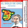 Cervantes: El siglo de oro (Cervantes: The Golden Age) (Unabridged), by Frank River