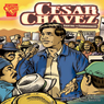 Cesar Chavez: Fighting for Farmworkers Audiobook, by Eric Braun