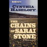The Chains of Sarai Stone: A Five Star Western Audiobook, by Cynthia Haseloff