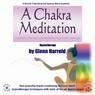 A Chakra Meditation, by Glenn Harrold
