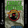 Chance Fortune in the Shadow Zone: Adventures of Chance Fortune, Book 2 (Unabridged), by Shane Berryhill