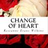 Change of Heart: An LDS Novel (Unabridged) Audiobook, by Roseanne Evans Wilkins