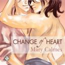 Change of Heart (Unabridged), by Mary Calmes