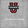 Change U: The Need for Change, by Rick McDaniel