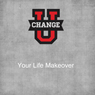 Change U: Your Life Makeover, by Rick McDaniel