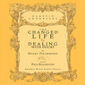Changed Life and Dealing with Doubt (Unabridged) Audiobook, by Henry Drummond