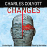 Changes: A Randall Lee Mystery, Book 1 (Unabridged) Audiobook, by Charles Colyott