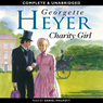 Charity Girl (Unabridged) Audiobook, by Georgette Heyer