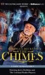 Charles Dickens The Chimes: A Radio Dramatization (Unabridged), by Charles Dickens