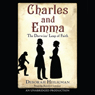 Charles and Emma: The Darwins Leap of Faith (Unabridged), by Deborah Heiligman