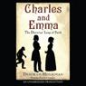 Charles and Emma: The Darwins Leap of Faith (Unabridged), by Deborah Heiligman