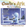Charlies Ark: The Second Collection (Unabridged), by Mike Payne