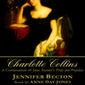 Charlotte Collins: A Continuation of Jane Austens Pride and Prejudice (Unabridged) Audiobook, by Jennifer Becton