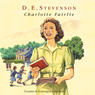 Charlotte Fairlie (Unabridged) Audiobook, by D. E. Stevenson