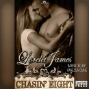 Chasin Eight: Rough Riders #11 (Unabridged), by Lorelei James