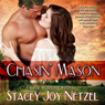 Chasin Mason (Unabridged) Audiobook, by Stacey Joy Netzel