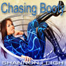 Chasing Booty (Unabridged) Audiobook, by Shannon Leigh