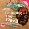 Chasing the Devil (Unabridged) Audiobook, by Tim Butcher