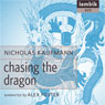 Chasing the Dragon (Unabridged) Audiobook, by Nicholas Kaufman