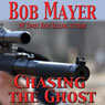 Chasing the Ghost (Black Ops) (Unabridged) Audiobook, by Bob Mayer