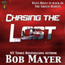Chasing the Lost: The Green Beret Series, Book 3 (Unabridged) Audiobook, by Bob Mayer