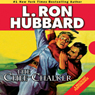 The Chee-Chalker (Unabridged) Audiobook, by L. Ron Hubbard