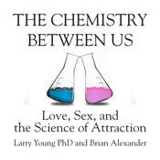 The Chemistry Between Us: Love, Sex, and the Science of Attraction (Unabridged) Audiobook, by Larry Young