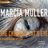 The Cheshire Cats Eye (Unabridged), by Marcia Muller