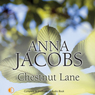 Chestnut Lane (Unabridged) Audiobook, by Anna Jacobs