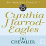 The Chevalier: Morland Dynasty, Book 7 (Unabridged) Audiobook, by Cynthia Harrod-Eagles