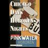 Chicago Days/Hoboken Nights (Unabridged), by Daniel Pinkwater