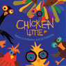 Chicken Little (Unabridged) Audiobook, by Rebecca Emberley