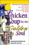 Chicken Soup for the Golden Soul: Heartwarming Stories for People 60 and Over Audiobook, by Jack Canfield