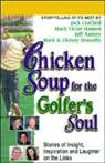 Chicken Soup for the Golfers Soul: Stories of Insight, Inspiration, and Laughter on the Links Audiobook, by Jack Canfield