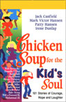 Chicken Soup for the Kids Soul: Stories of Courage, Hope, and Laughter Audiobook, by Jack Canfield