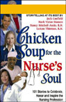 Chicken Soup for the Nurses Soul: Stories to Celebrate, Honor, and Inspire the Nursing Profession Audiobook, by Jack Canfield
